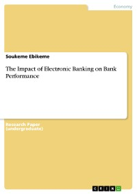 Cover The Impact of Electronic Banking on Bank Performance