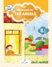 Cover Akif Learns About Iman - Believing in the Angels