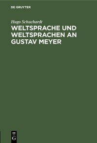 Cover Weltsprache und Weltsprachen an Gustav Meyer