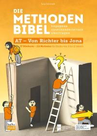 Cover Die Methodenbibel AT - Von Richter bis Jona