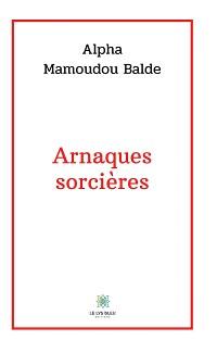 Cover Arnaques sorcières