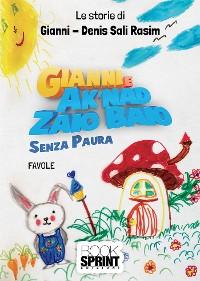 Cover Gianni e Ak'nad Zaio Baio