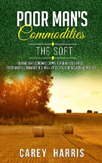 Cover The Poor Man's Commodities