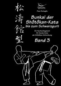 Cover Bunkai der Shôtôkan-Kata bis zum Schwarzgurt / Band 3 / eBook