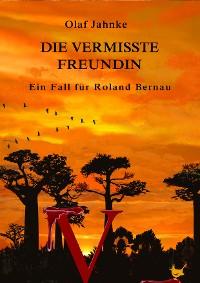 Cover Die vermisste Freundin