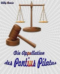 Cover Die Appellation des Pontius Pilatus