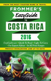 Cover Frommer's EasyGuide to Costa Rica 2016