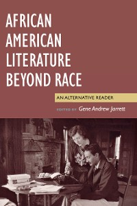 Cover African American Literature Beyond Race