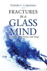 Cover Fractures in a Glass Mind
