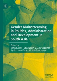 Cover Gender Mainstreaming in Politics, Administration and Development in South Asia