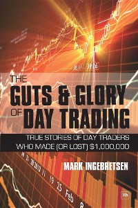 Cover The Guts and Glory of Day Trading