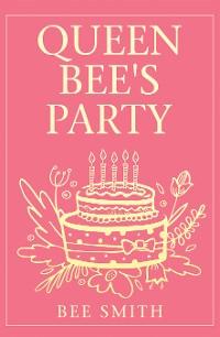 Cover Queen Bee's Party