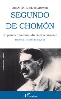 Cover Segundo de chomon - un pionnier meconnu du cinema europeen -
