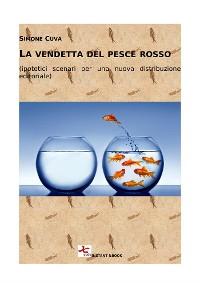 Cover La vendetta del pesce rosso