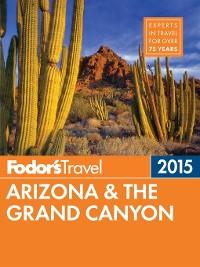 Cover Fodor's Arizona & the Grand Canyon 2015