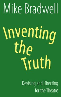 Cover Inventing the Truth (NHB Modern Plays)