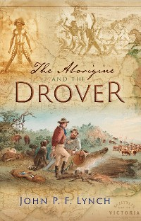 Cover The Aborigine and the Drover
