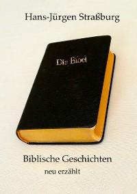 Cover Biblische Geschichten neu erzählt