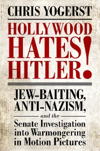 Cover Hollywood Hates Hitler!
