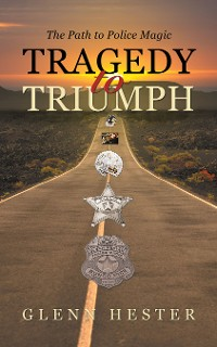 Cover Tragedy to Triumph