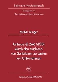 Cover Untreue (§ 266 StGB) durch das Auslösen von Sanktionen zu Lasten von Unternehmen