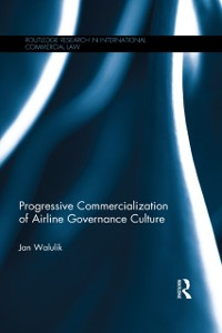 Cover Progressive Commercialization of Airline Governance Culture