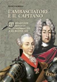 Cover L'ambasciatore e il capitano