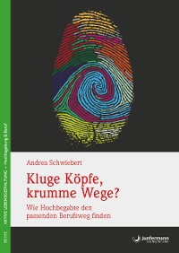 Cover Kluge Köpfe, krumme Wege?