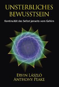 Cover Unsterbliches Bewusstsein