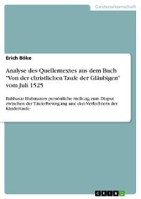 """Cover Analyse des Quellentextes aus dem Buch """"Von der christlichen Taufe der Gläubigen"""" vom Juli 1525"""