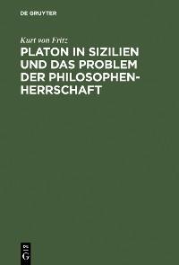 Cover Platon in Sizilien und das Problem der Philosophenherrschaft