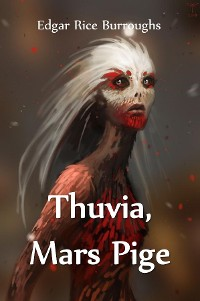 Cover Thuvia, Mars Pige