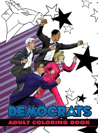 Cover Political Power: Democrats Adult Coloring Book