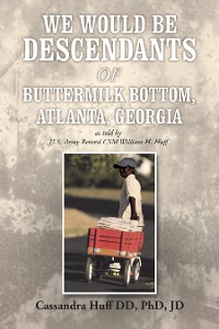 Cover We Would Be Descendants of Buttermilk Bottom, Atlanta, Georgia