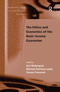 Cover Ethics and Economics of the Basic Income Guarantee
