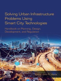 Cover Solving Urban Infrastructure Problems Using Smart City Technologies