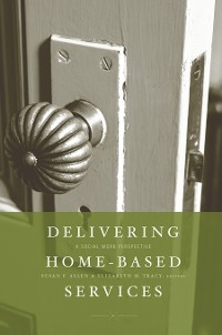 Cover Delivering Home-Based Services