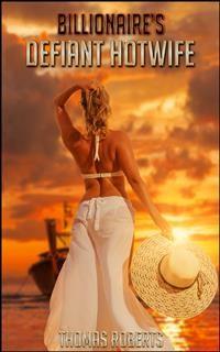 Cover Billionaire's Defiant Hotwife