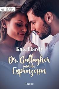 Cover Dr. Gallagher und die Eisprinzessin