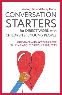 Cover Conversation Starters for Direct Work with Children and Young People