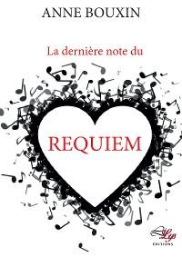 Cover La dernière note de Requiem