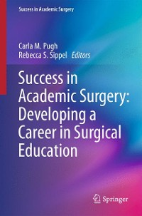 Cover Success in Academic Surgery: Developing a Career in Surgical Education
