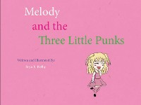 Cover Melody and the Three Little Punks