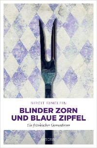 Cover Blinder Zorn und Blaue Zipfel