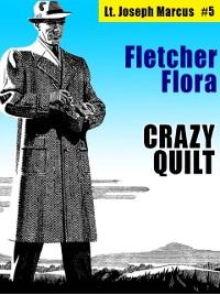 Cover Crazy Quilt: Lt. Joseph Marcus #5