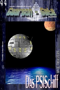 Cover GAARSON-GATE 044: Das PSI-Schiff