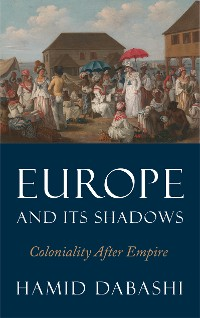 Cover Europe and Its Shadows