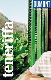 Cover DuMont Reise-Taschenbuch Reiseführer Teneriffa