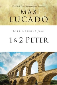 Cover Life Lessons from 1 and 2 Peter