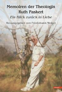 Cover Memoiren der Theologin Ruth Paskert